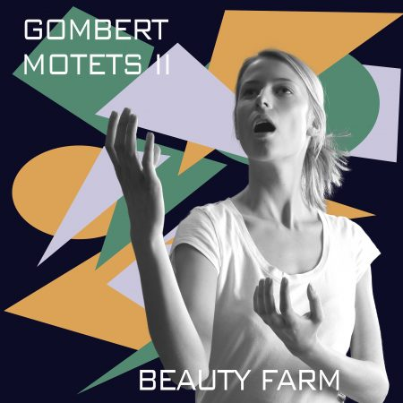 GOMBERT motets II - beauty farm