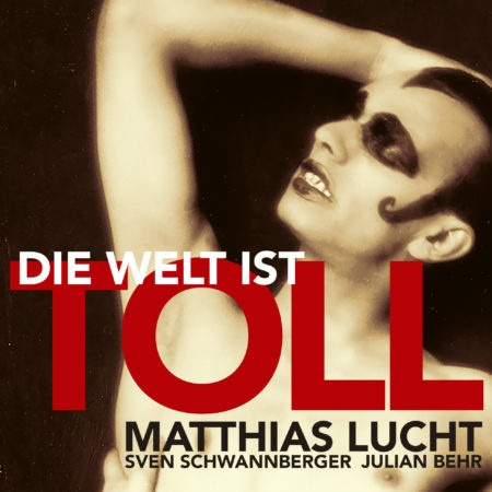 DIE WELT IST TOLL – cheerful, frivolous, lustful, eager and palatable songs from the Renaissance - Matthias Lucht