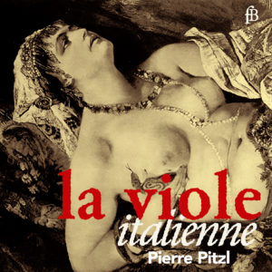 French music for viol   Pierre Pitzl